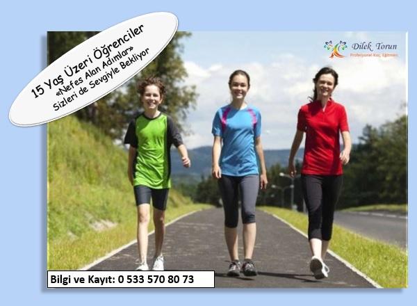 Dilek Torun Gençler için yürüme